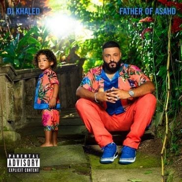 DJ Khaled - Father od Asahd