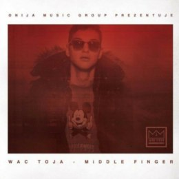 Wac Toja - Middle finger